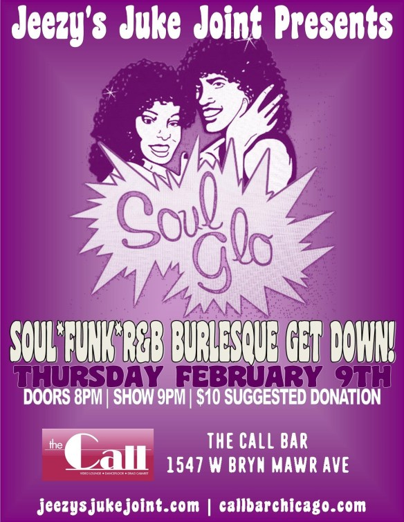 Chicago 2/9 - SOUL GLO! At The Call Bar